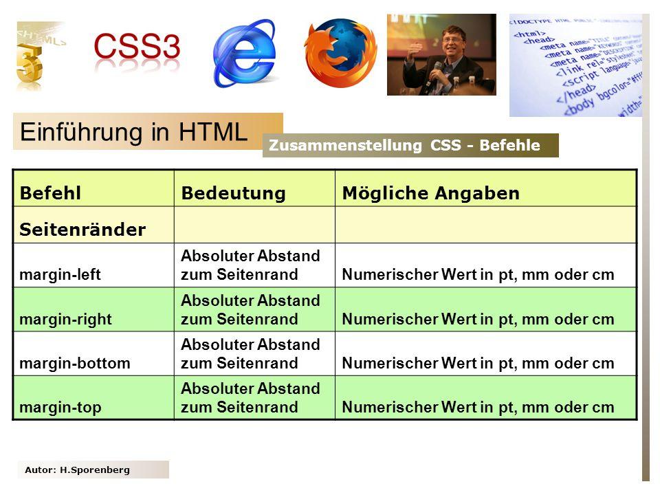 Einführung in HTML Befehl Bedeutung Mögliche Angaben Seitenränder