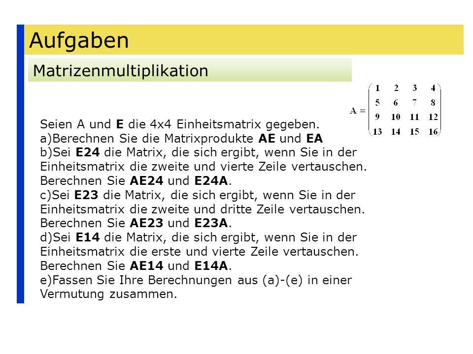 Aufgaben Matrizenmultiplikation