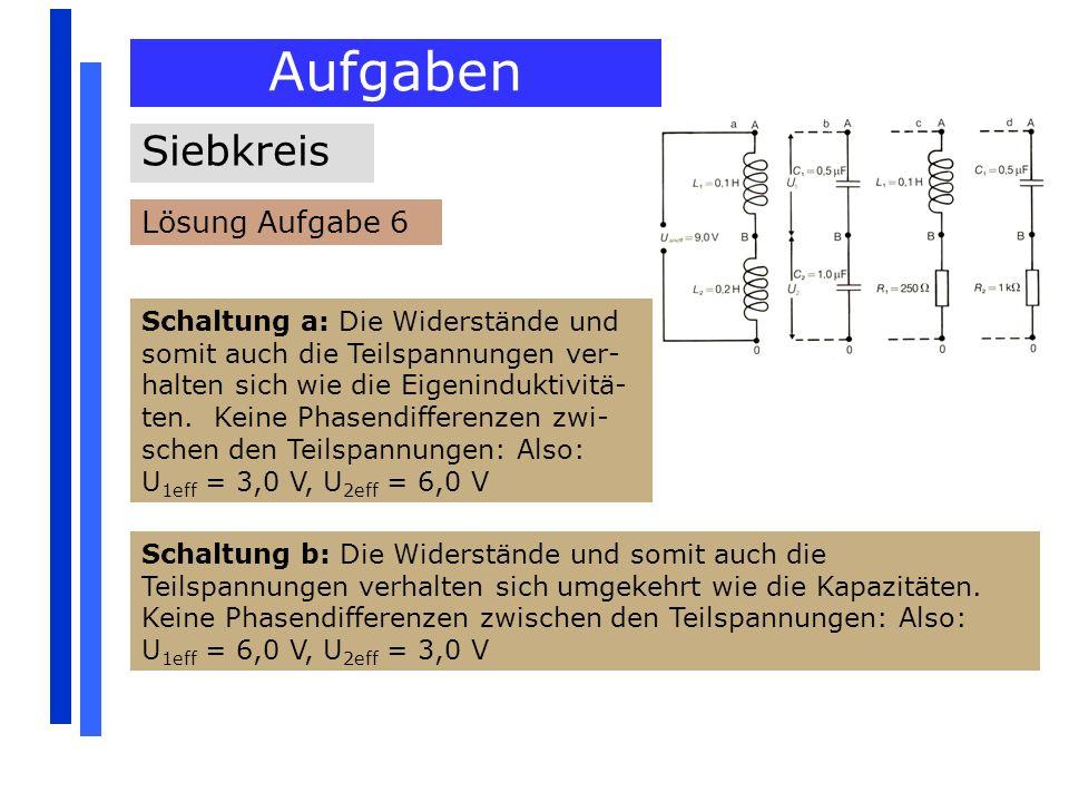 Aufgaben Siebkreis Lösung Aufgabe 6