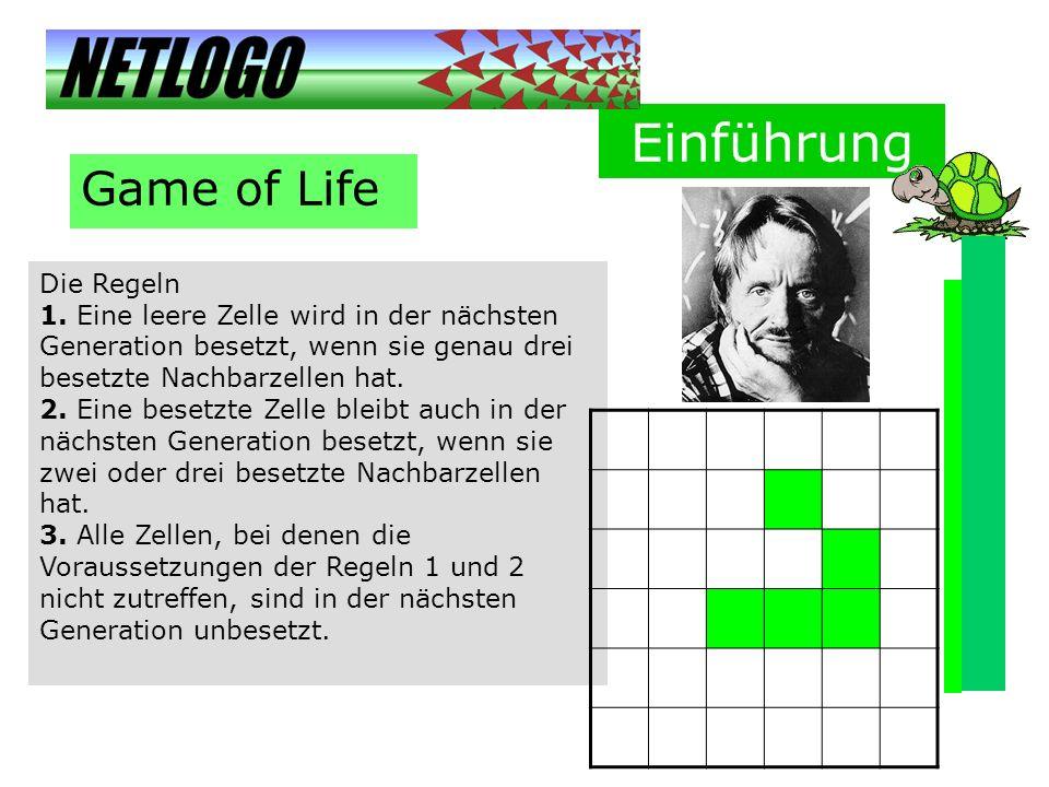 Einführung Game of Life Die Regeln