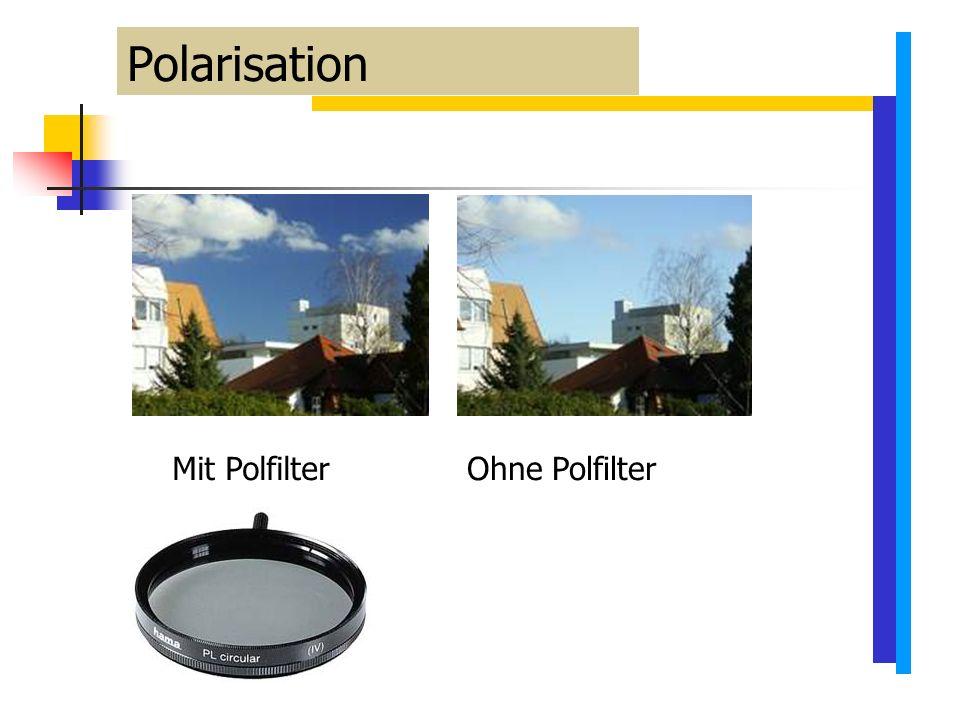 Polarisation Mit Polfilter Ohne Polfilter