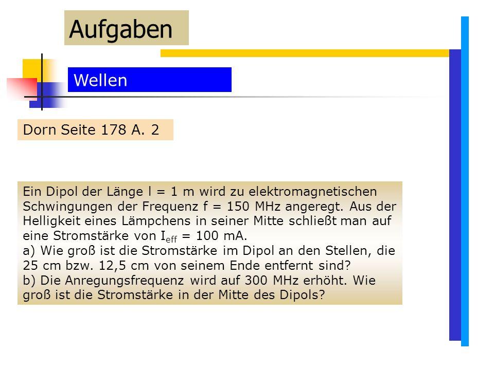 Aufgaben Wellen Dorn Seite 178 A. 2