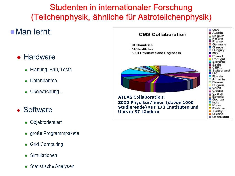 Studenten in internationaler Forschung (Teilchenphysik, ähnliche für Astroteilchenphysik)
