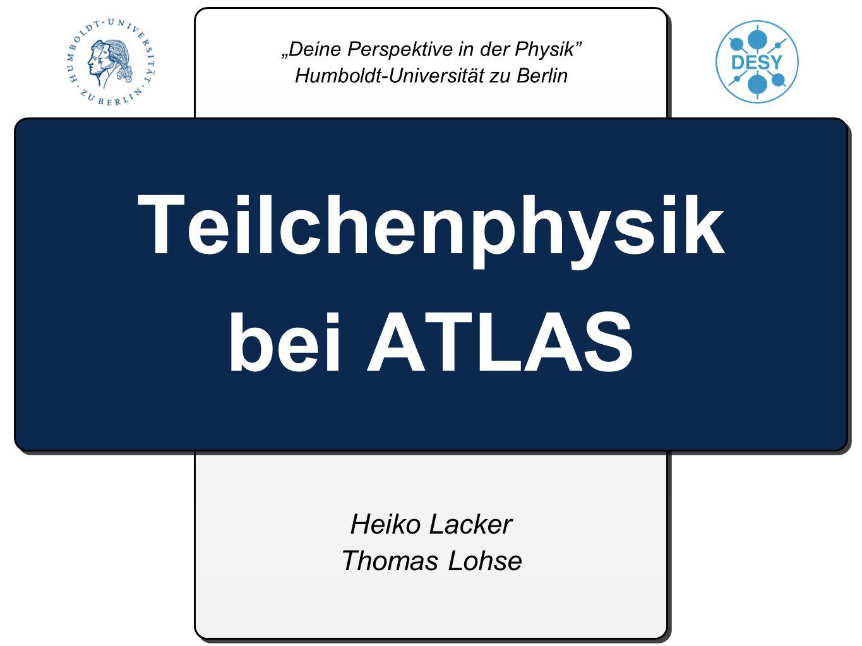 Teilchenphysik bei ATLAS
