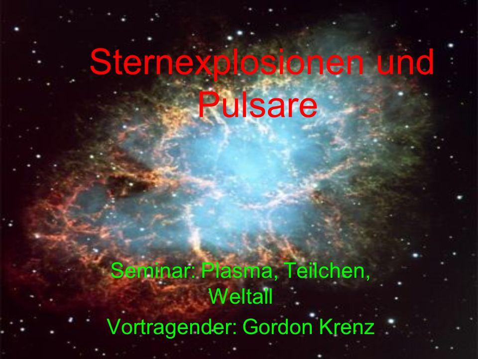 Sternexplosionen und Pulsare