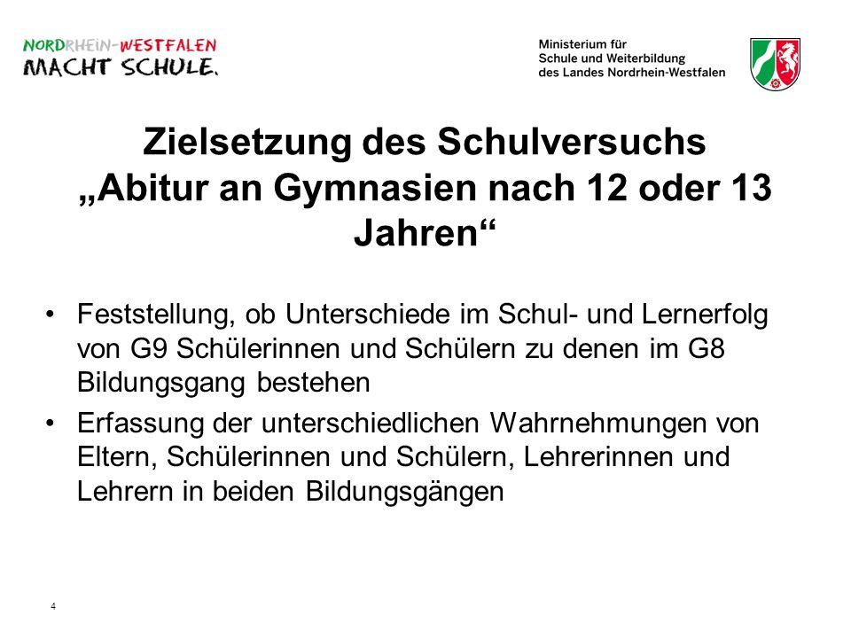 """Zielsetzung des Schulversuchs """"Abitur an Gymnasien nach 12 oder 13 Jahren"""
