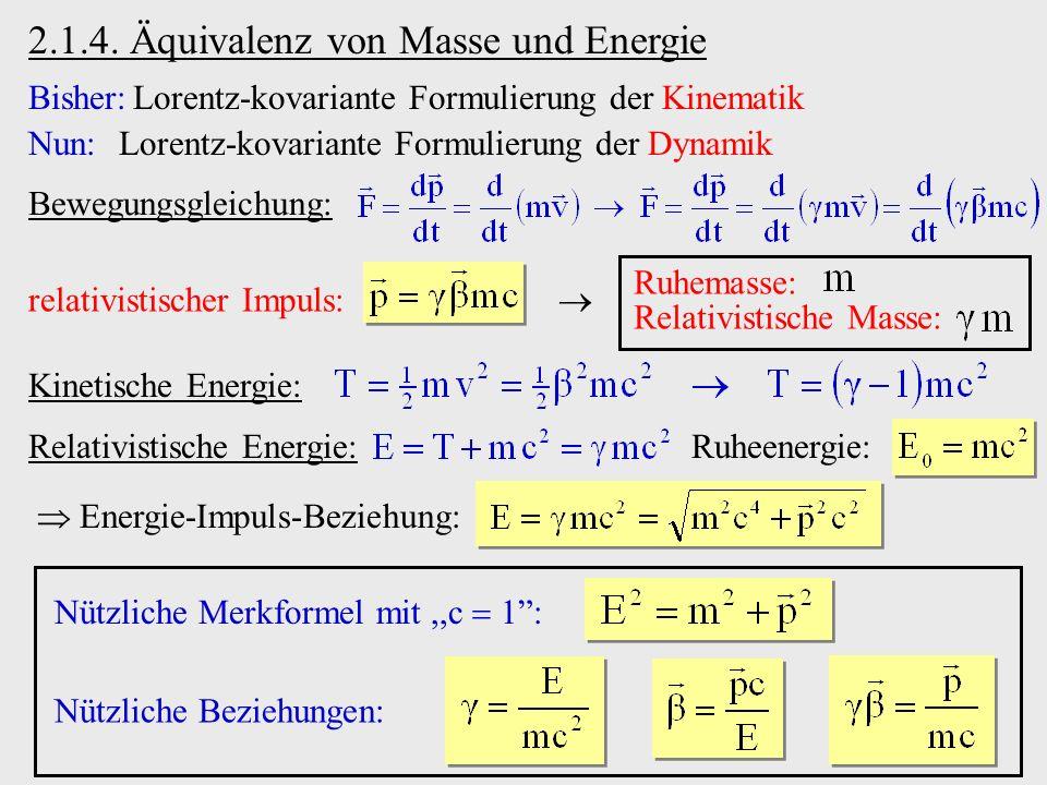 2.1.4. Äquivalenz von Masse und Energie