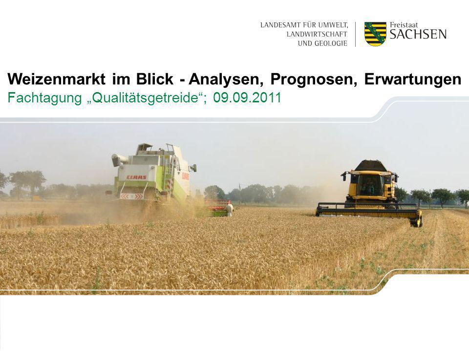 """Weizenmarkt im Blick - Analysen, Prognosen, Erwartungen Fachtagung """"Qualitätsgetreide ; 09.09.2011"""