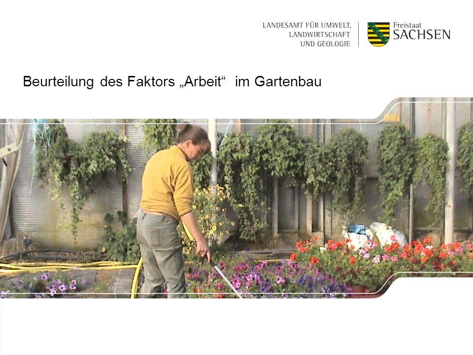 """Beurteilung des Faktors """"Arbeit im Gartenbau"""