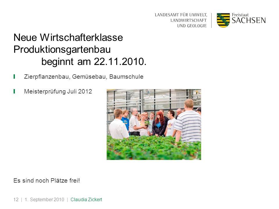 Neue Wirtschafterklasse Produktionsgartenbau beginnt am 22.11.2010.