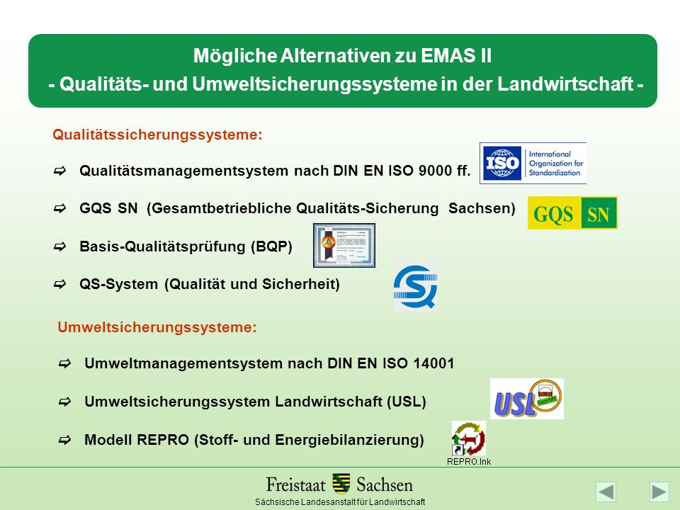 Mögliche Alternativen zu EMAS II - Qualitäts- und Umweltsicherungssysteme in der Landwirtschaft -