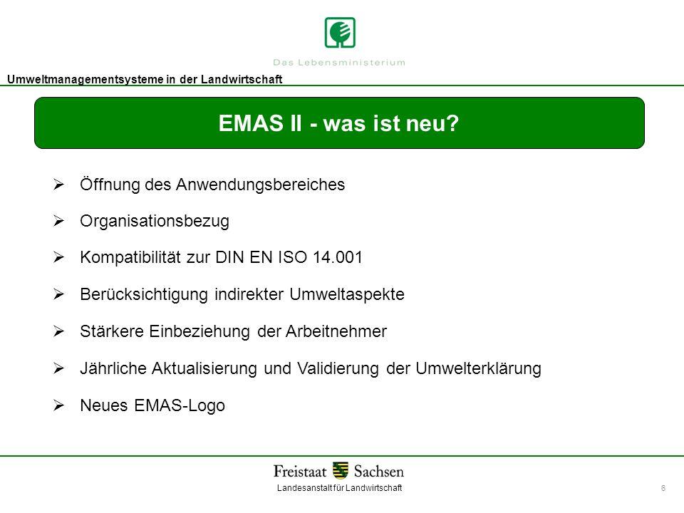 EMAS II - was ist neu  Öffnung des Anwendungsbereiches