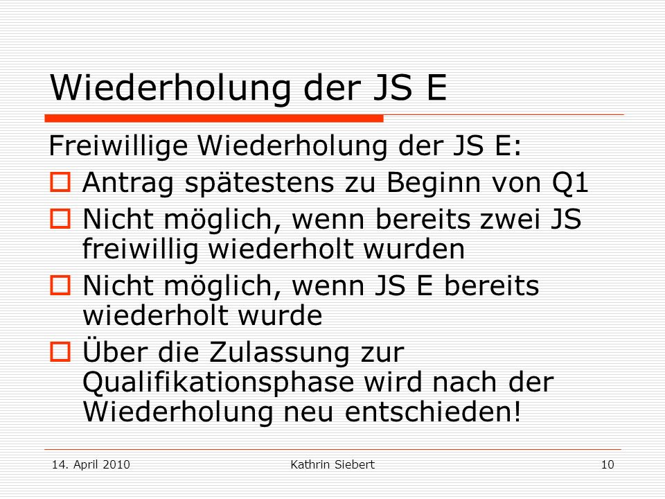 Wiederholung der JS E Freiwillige Wiederholung der JS E: