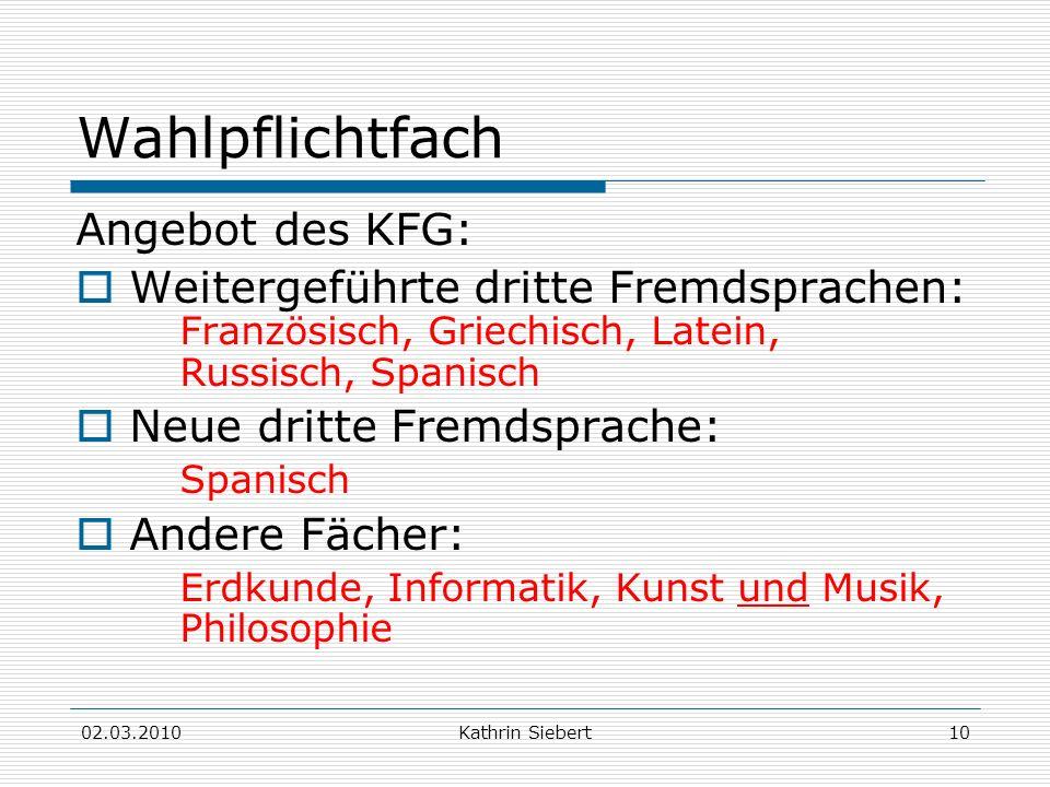 Wahlpflichtfach Angebot des KFG: Weitergeführte dritte Fremdsprachen: