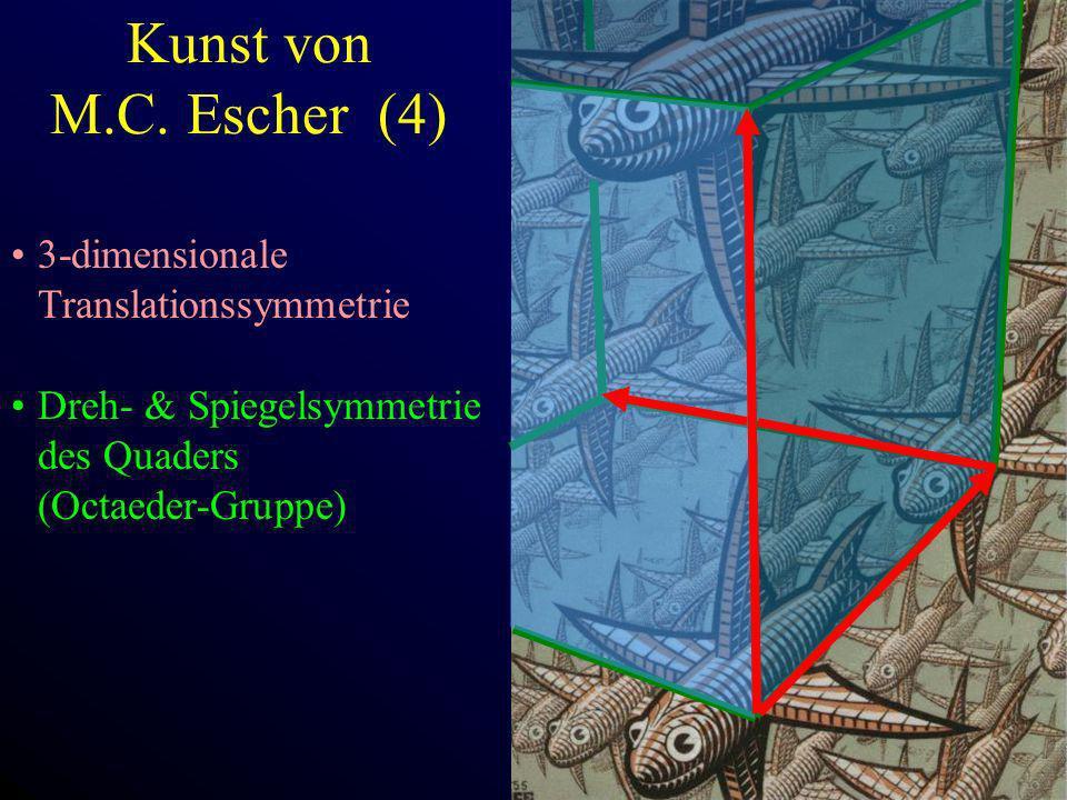 Kunst von M.C. Escher (4) 3-dimensionale Translationssymmetrie