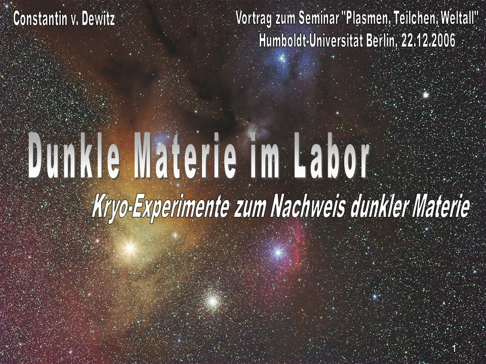 Dunkle Materie im Labor