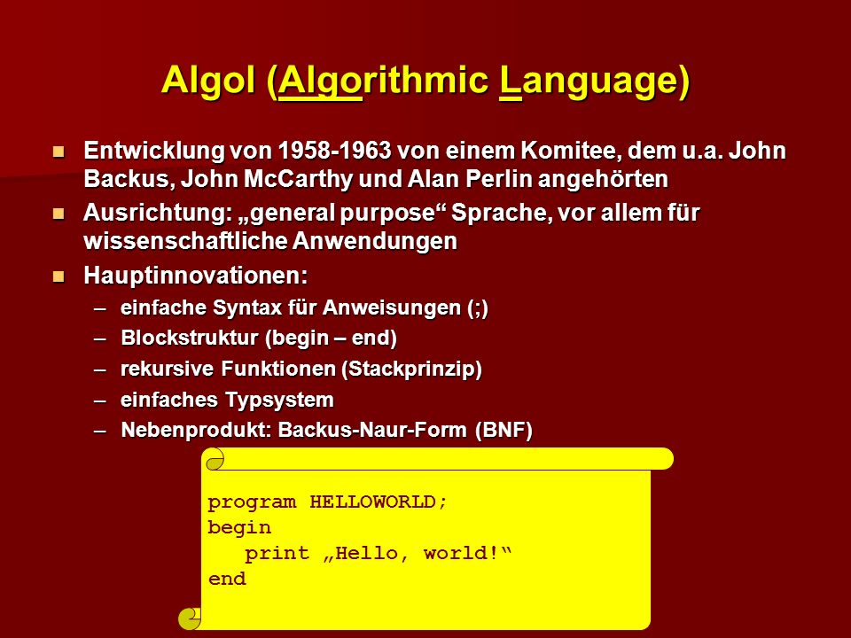 Algol (Algorithmic Language)