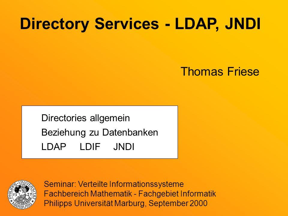 Directory Services - LDAP, JNDI