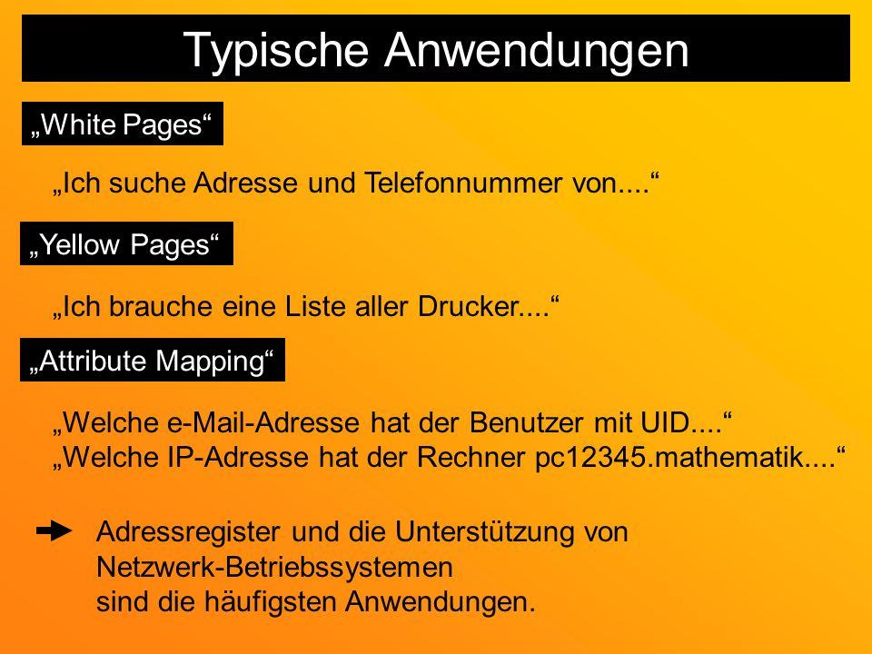 """Typische Anwendungen """"White Pages"""