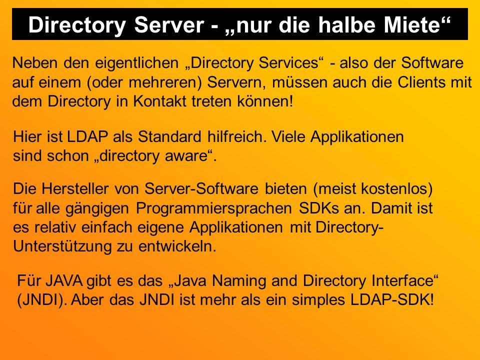 """Directory Server - """"nur die halbe Miete"""
