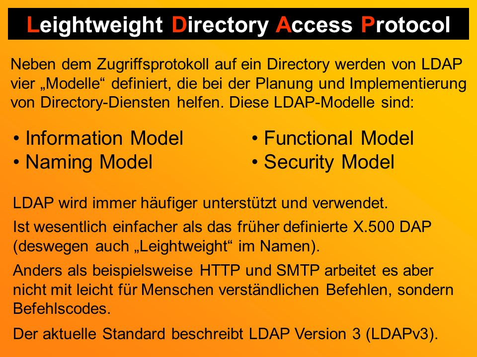 Leightweight Directory Access Protocol