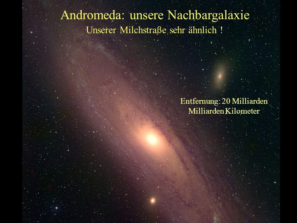 Andromeda: unsere Nachbargalaxie