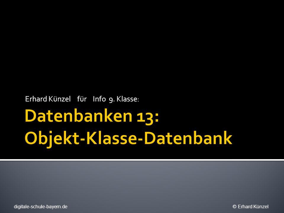 Datenbanken 13: Objekt-Klasse-Datenbank