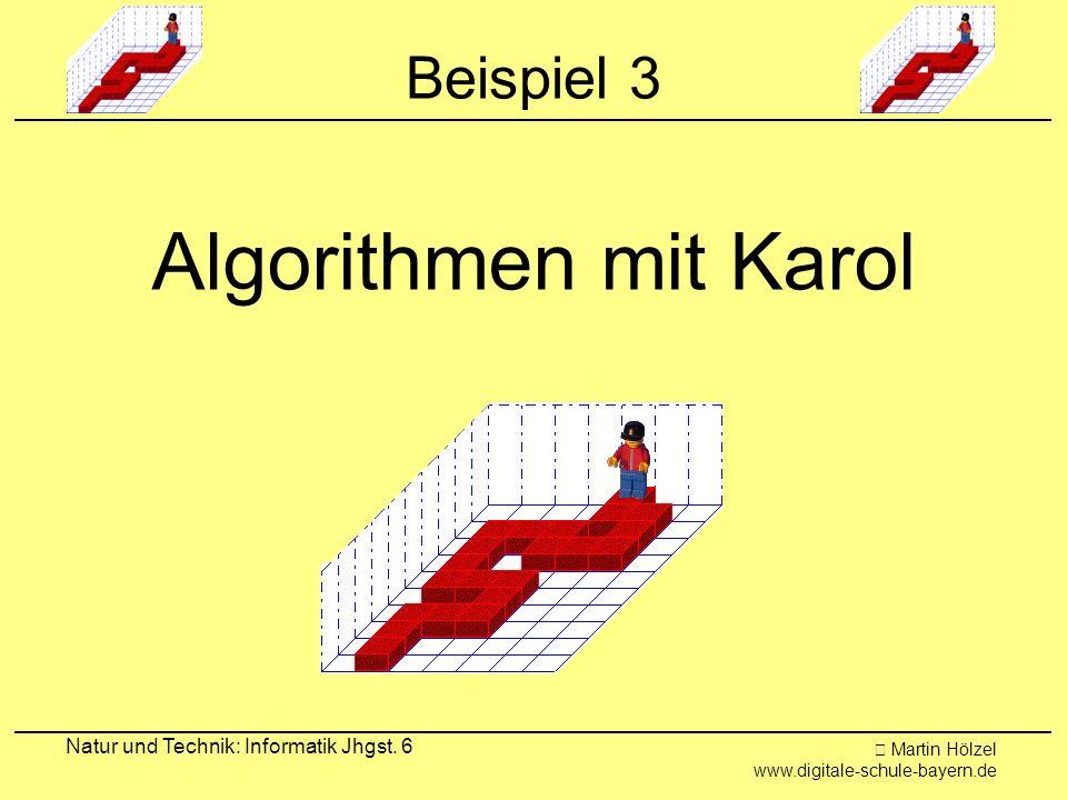 Algorithmen mit Karol Beispiel 3