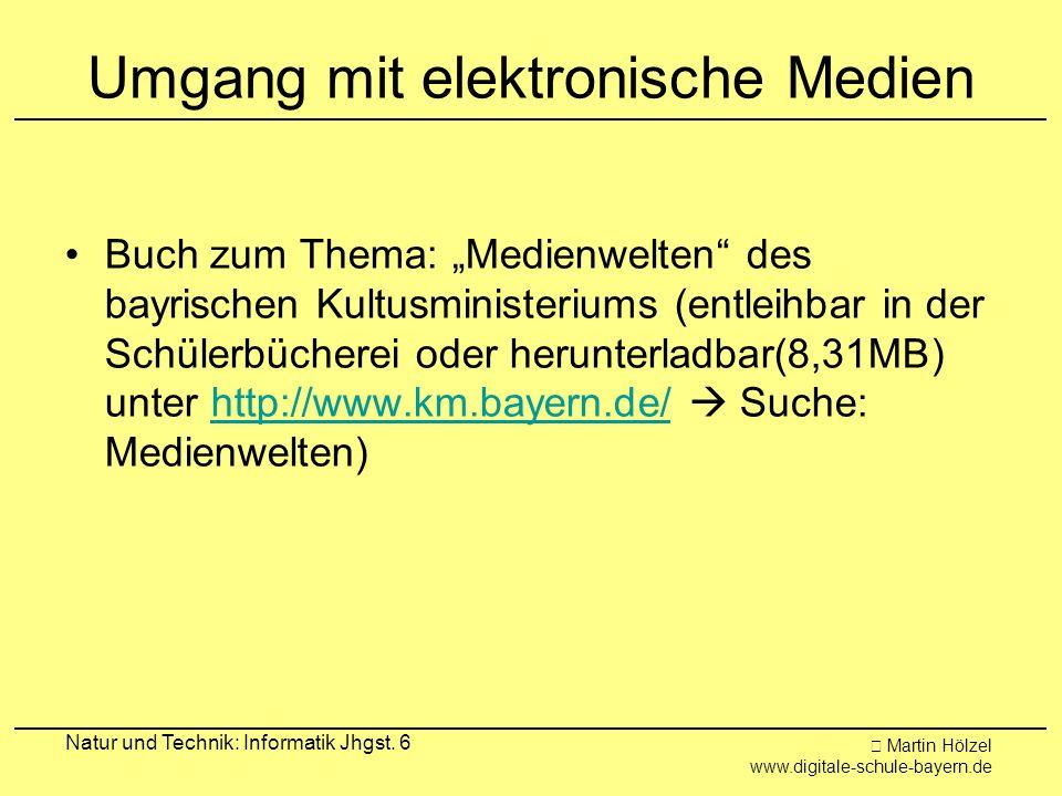 Umgang mit elektronische Medien