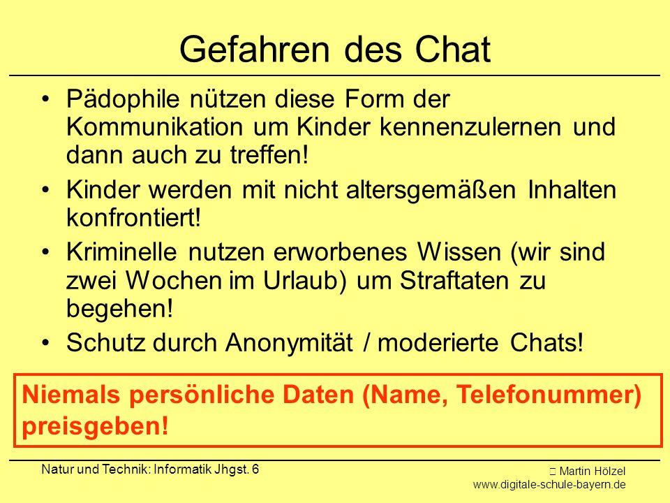 Gefahren des ChatPädophile nützen diese Form der Kommunikation um Kinder kennenzulernen und dann auch zu treffen!