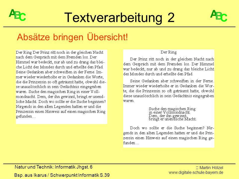 Textverarbeitung 2 A A B B C C Absätze bringen Übersicht!