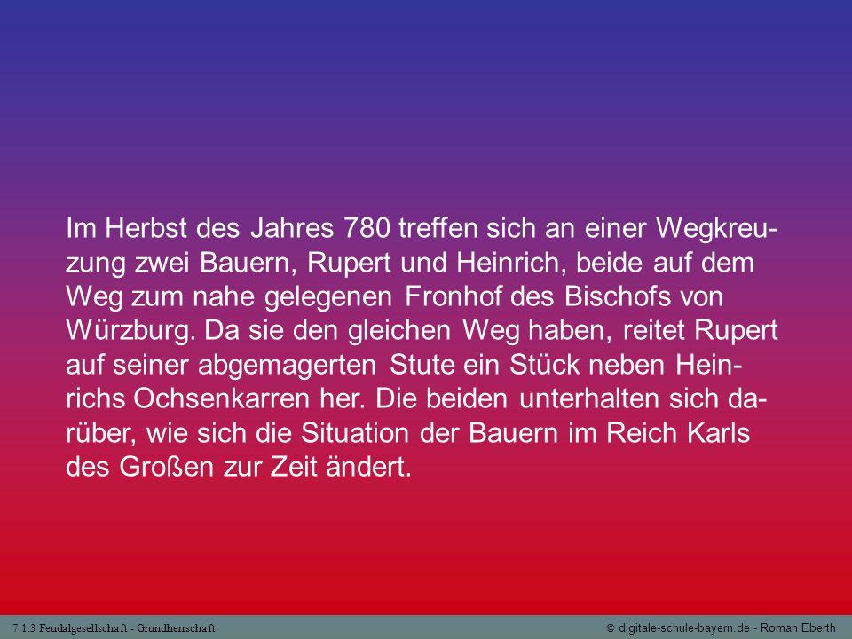 Im Herbst des Jahres 780 treffen sich an einer Wegkreu-zung zwei Bauern, Rupert und Heinrich, beide auf dem Weg zum nahe gelegenen Fronhof des Bischofs von Würzburg.