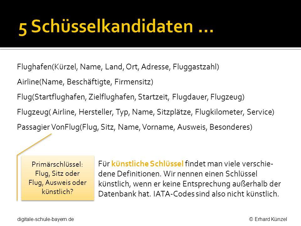 Primärschlüssel: Flug, Sitz oder Flug, Ausweis oder künstlich