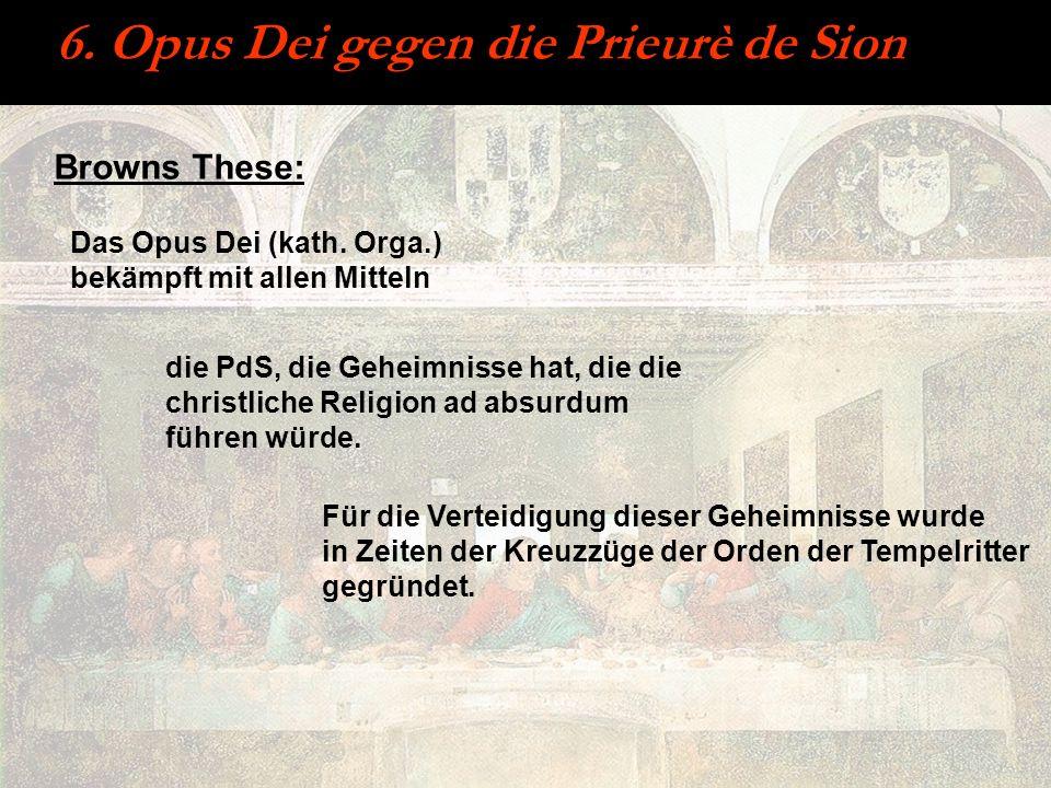 6. Opus Dei gegen die Prieurè de Sion