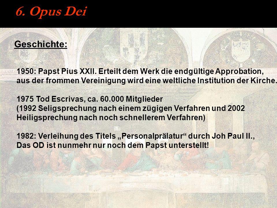 6. Opus Dei Geschichte: