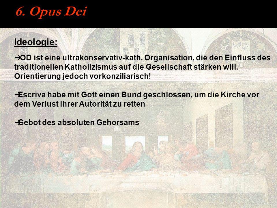 6. Opus Dei Ideologie: