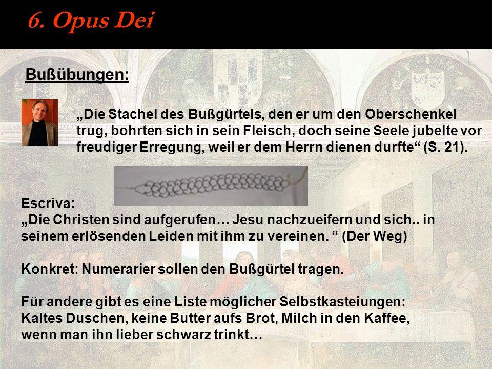 6. Opus Dei Bußübungen: