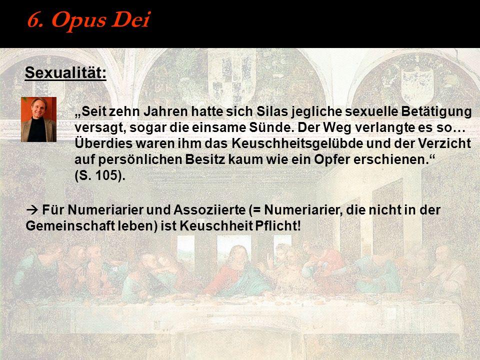 6. Opus Dei Sexualität: