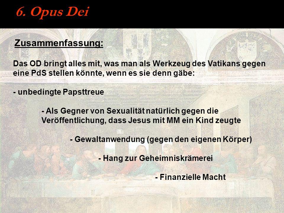 6. Opus Dei Zusammenfassung:
