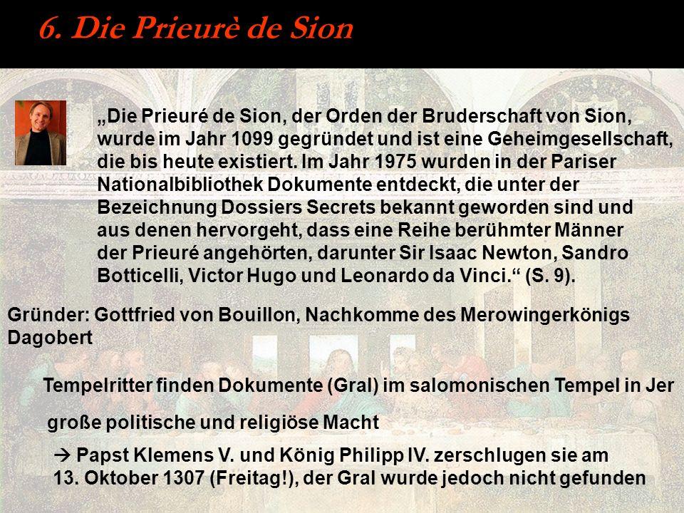 6. Die Prieurè de Sion