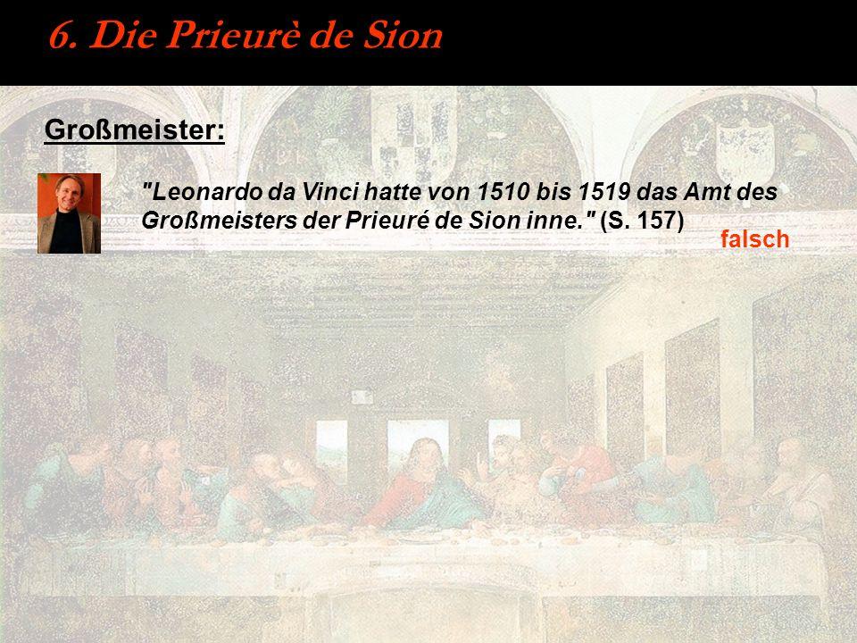 6. Die Prieurè de Sion Großmeister: