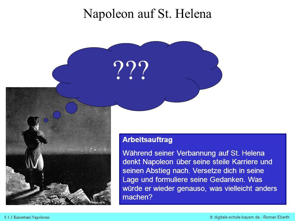 Napoleon auf St. Helena Arbeitsauftrag