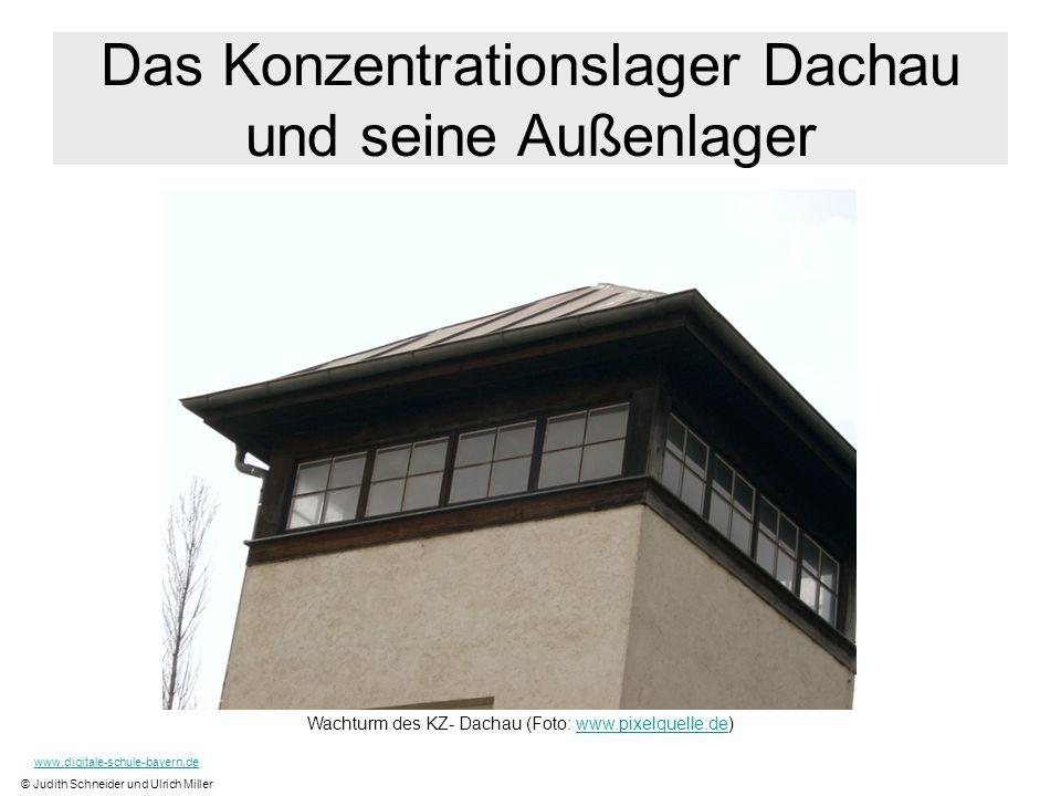 Das Konzentrationslager Dachau und seine Außenlager