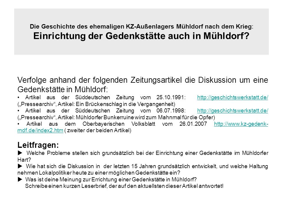 Die Geschichte des ehemaligen KZ-Außenlagers Mühldorf nach dem Krieg: Einrichtung der Gedenkstätte auch in Mühldorf