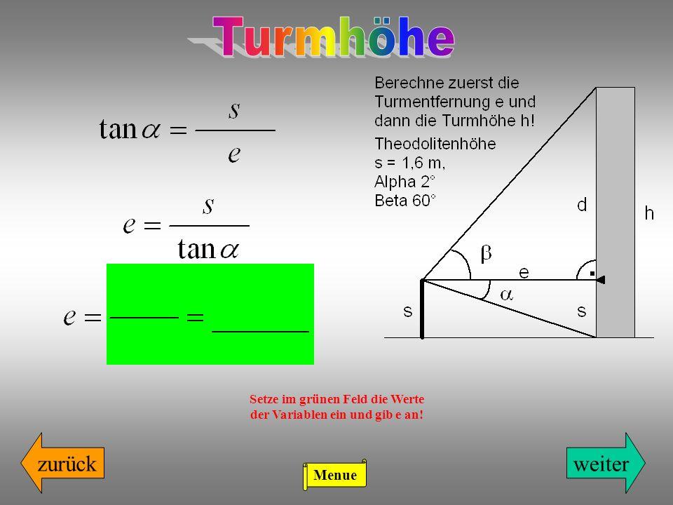 Setze im grünen Feld die Werte der Variablen ein und gib e an!