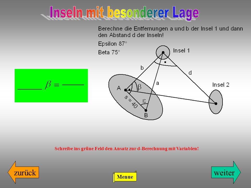 Schreibe ins grüne Feld den Ansatz zur d-Berechnung mit Variablen!