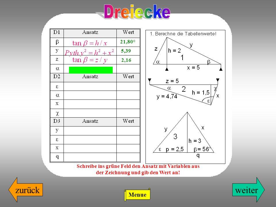 Dreiecke zurück weiter Menue 21,80° 5,39 2,16