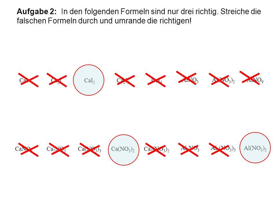 Aufgabe 2: In den folgenden Formeln sind nur drei richtig