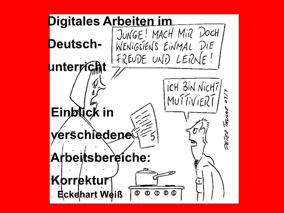 Digitales Arbeiten im Deutsch- unterricht Einblick in verschiedene
