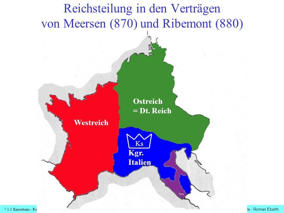 Reichsteilung in den Verträgen von Meersen (870) und Ribemont (880)